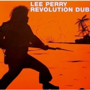 Lee Perry And The Upsetters - Revolution Dub