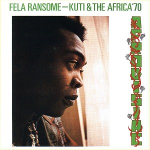 Fela Kuti And The Africa '70 - Afrodisiac