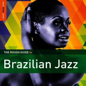 Diverse Artister - The Rough Guide to Brazilian Jazz