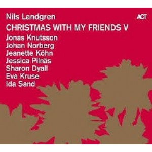 Nils Landgren - Christmas with my Friends V