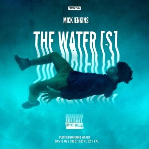 Mick Jenkins - Waters