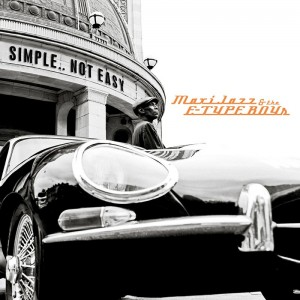 Maxi Jazz and the E-Type Boys - Simple.. Not Easy
