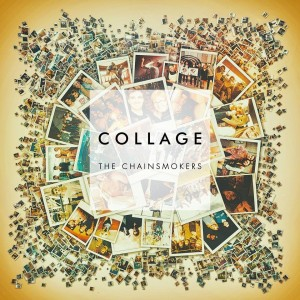 Chainsmokers - Collage