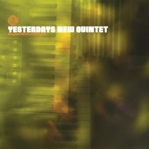 Yesterday's New Quintet - Angles Without Edges