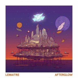 Lemaitre - Afterglow
