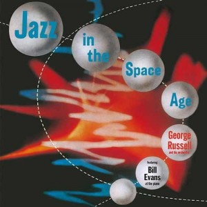 George Russel/Bill Evans - Jazz in the Space Age