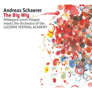 Andreas Schaerer - The Big Wig