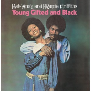 Bob Andy and Marcia Griffiths - Young Gifted and Black