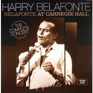 Harry Belafonte - Belafonte at Carnegie Hall - the Complete Concert
