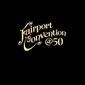 Fairport Convention - @50