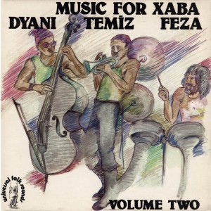 Dyani, Tamiz, Feza - Music For Xaba Vol. 2