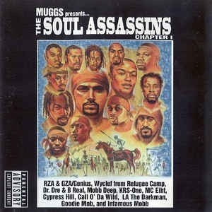 Soul Assasins - Muggs Presents… The Soul Asssasins Chapter I