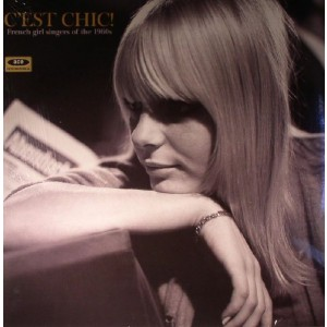 Diverse Artister - C'est Chic! French Girl Singers of the 1960s
