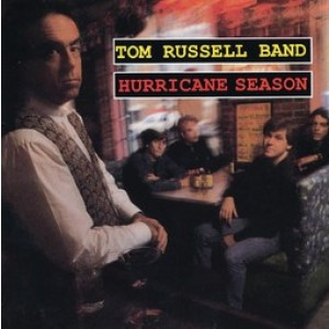 Tom Russell Band - Hurricane Season