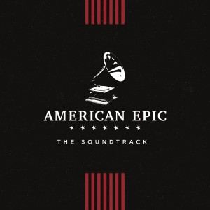 Diverse Artister - American Epic