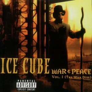 Ice Cube - War and Peace Vol. 1 (The War Disc)