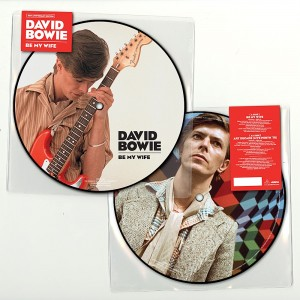 David Bowie - Be My Wife picture disc