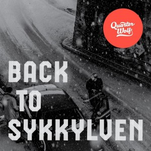Quarter Wolf - Back to Sykkylven
