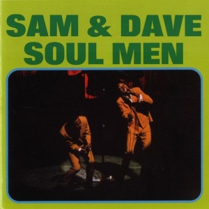 Sam and Dave - Soul Men