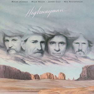 Cash/Jennings/Nelson/Kristofferson - Highwayman