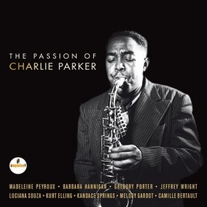 Diverse Artister - The Passion of Charlie Parker