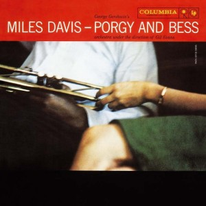Miles Davis - Porgy and Bess - The Mono Edition