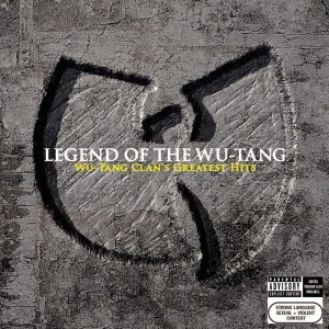 Wu-Tang Clan - Legend of the Wu-Tang - Wu-Tang Clan's Greatest Hits