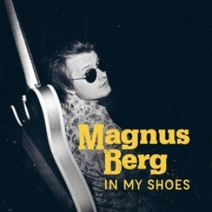 Magnus Berg - In My Shoes