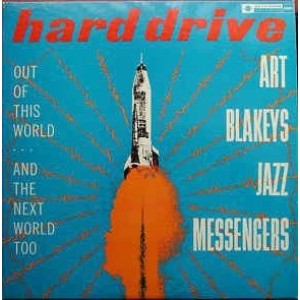 Art Blakey's Jazz Messengers - Hard Drive