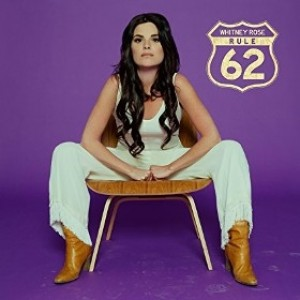 Whitney Rose - Rule 62