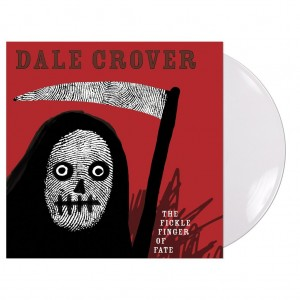 Dale Crover - The Fickle Finger of Fate - limited edition