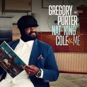 Gregory Porter - Nat 'King' Cole and Me