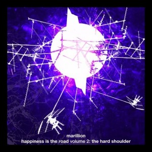 Marillion - Happiness is the Road, volume 2 The Hard Shoulder
