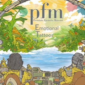 PFM (Premiata Forneria Marconi) - Emotional Tattoos