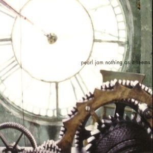 Pearl Jam - Nothing as it Seems/Insignificance