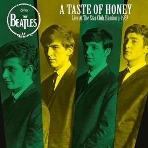 Beatles - A Taste of Honey - Live at the Star Club, Hamburg 1962