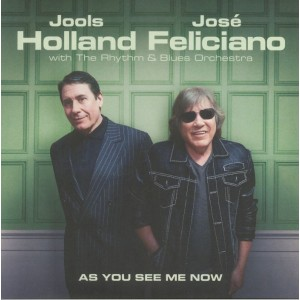 Jools Holland + Jose Feliciano - As You See Me Now