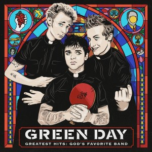 Green Day - Greatest Hits God's Favorite Band