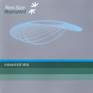 Roni Size Reprazent - New Forms