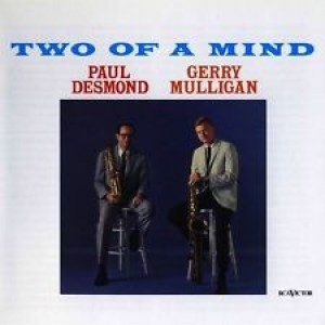 Paul Desmond + Gerry Mulligan - Two of a Mind