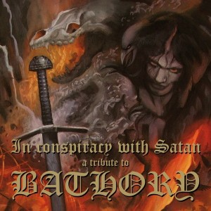 Diverse Artister - In Conspiracy With Satan - A Tribute to Bathory