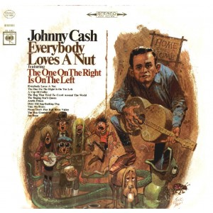 Johnny Cash - Everybody Loves a Nut