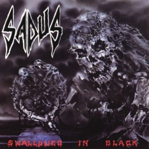 Sadus - Swallowed in Black