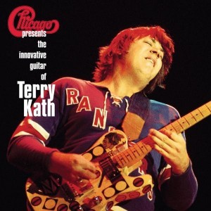 Chicago / Terry Kath - Chicago Presents the Innovative Guitar of Terry Kath