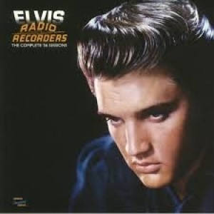 Elvis Presley - Radio REcorders The Complete 56 Sessions