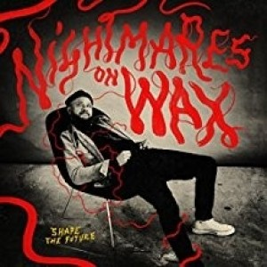 Nightmare On Wax - Shape The Future