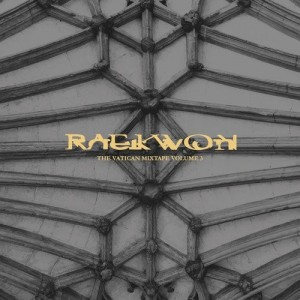 Raekwon - The Vatican Mixtape Vol.3