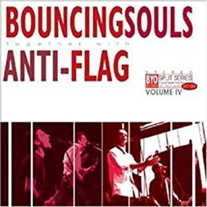 Bouncing Souls/ Anti- flag - BYO Split Series