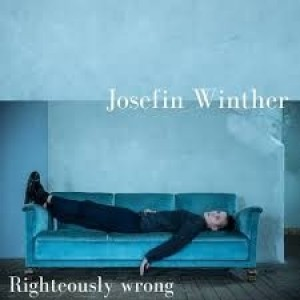 Josefin Winther - Righteously Wrong