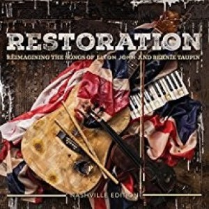 Restoration - Remaining The Songs Of Elton John And Bernie Taupin
